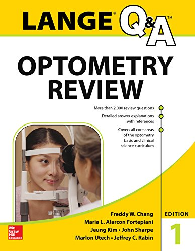 Lange Q&A Optometry Review: Basic and Clinical Sciences (English Edition)
