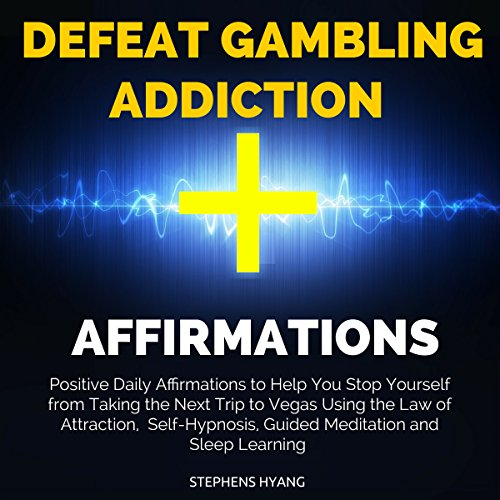 Defeat Gambling Addiction Affirmations cover art