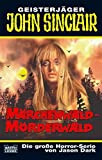 Märchenwald - Mörderwald (John Sinclair. Bastei Lübbe Taschenbücher)