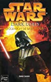 Star Wars, Tome 79 - Dark Lord, L'ascension de Dark Vador