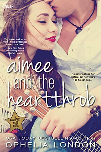 Aimee And The Heartthrob by London, Ophelia ebook deal