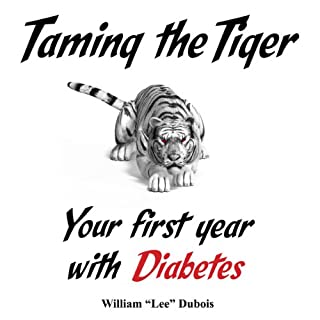 Taming the Tiger: Your First Year with Diabetes cover art