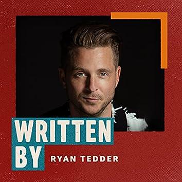 Written By Ryan Tedder