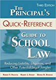 [1483333337] [9781483333335] The Principal′s Quick-Reference Guide to School Law 3rd edition-Paperback