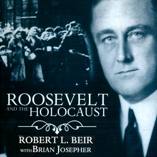 Roosevelt and the Holocaust audiobook cover art