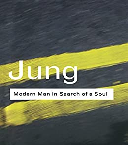 Modern Man in Search of a Soul (Routledge Classics) by [C.G. Jung]