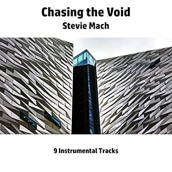 Chasing the Void