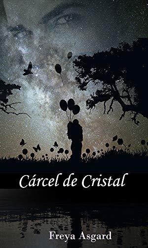 Cárcel de cristal eBook: Asgard, Freya: Amazon.es: Tienda Kindle
