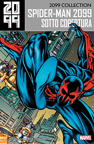 2099 Collection - Spider-Man 2099 2: Sotto copertura
