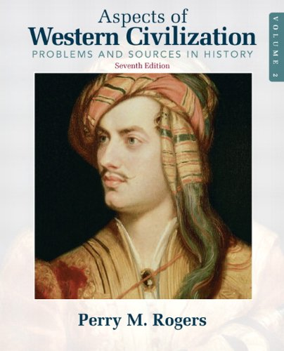 Aspects of Western Civilization: Problems and Sources in History, Volume 2