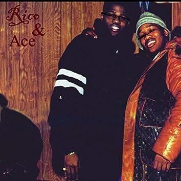 Rico & Ace