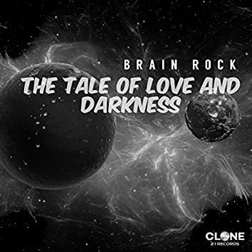 The Tale of Love and Darkness