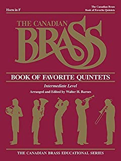 The Canadian Brass Book of Favorite Quintets: French Horn by The Canadian Brass (1988-12-01)