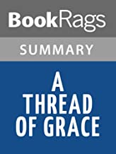 Best a thread of grace summary Reviews