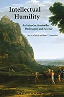 Intellectual Humility: An Introduction to the Philosophy and Science