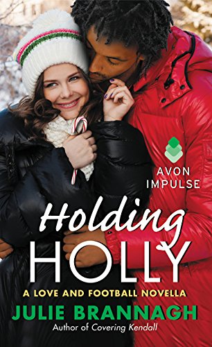 Holding Holly: A Love and Football Novella