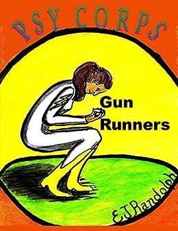 Gun Runners: Psy Corps Adventure (Short Story)
