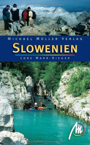 Slowenien: Reisehandbuch mit vielen praktischen Tipps.