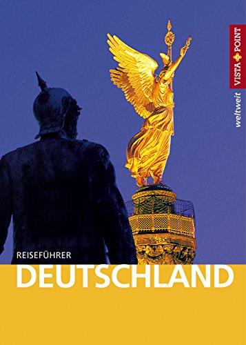 Deutschland - VISTA POINT Reiseführer weltweit (weltweit Reiseführer)