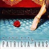 Songtexte von Patricia Kaas - Piano Bar