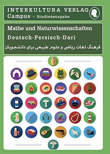 Studienwörterbuch für Mathematik und Naturwissenschaften: Deutsch-Persisch (Deutsch-Persisch Dari Studienwörterbuch für Studium)