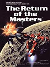 The Return of the Masters (The Robotech RPG Book Six)