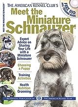 Meet the Miniature Schnauzer (AKC Meet the Breed Series)