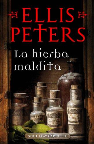 La hierba maldita (Fray Cadfael 3) eBook: Peters, Ellis: Amazon.es: Tienda Kindle