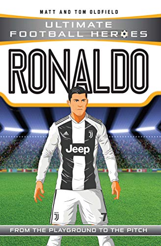 Ronaldo: From the Playground to the Pitch (Ultimage Football Heroes)