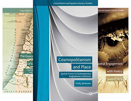 Geocriticism and Spatial Literary Studies (32 Book Series)