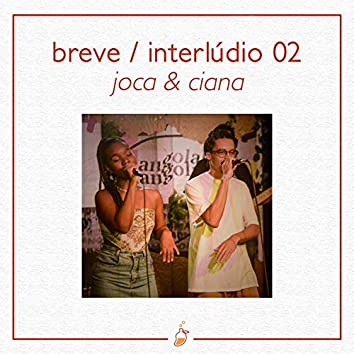 Breve / Interlúdio 02 (Ao Vivo no Estúdio MangoLab)