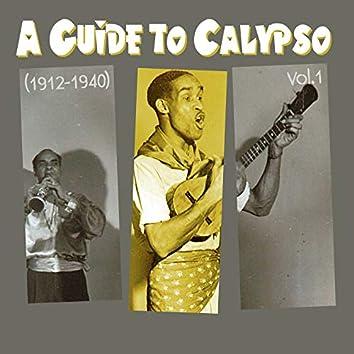 A Guide to Calypso (1912 - 1940), Vol.1