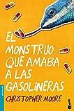 El monstruo que amaba a las gasolineras (Bestseller)