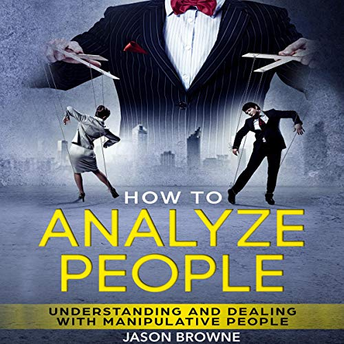 How to Analyze People Audiobook By Jason Browne cover art