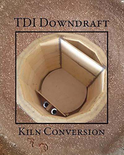 TDI Downdraft Kiln Conversion