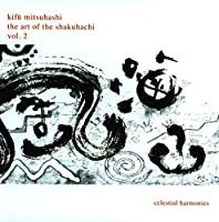 The Art Of The Shakuhachi vol.2