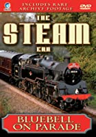The Steam Era - Bluebell on Parade [Import anglais]