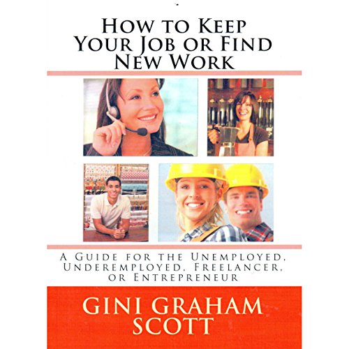 How to Keep Your Job or Find New Work audiobook cover art