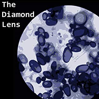The Diamond Lens                   By:                                                                                                                                 Fitz-James O'brien                               Narrated by:                                                                                                                                 Felbrigg Napoleon Herriot                      Length: 1 hr and 3 mins     Not rated yet     Overall 0.0