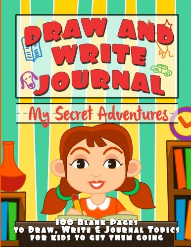 Draw and Write Journal: My Secret Adventures