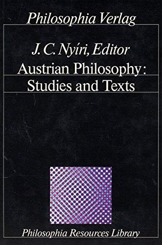 Austrian Philosophy: Studies and Texts (Philosophia Resources Library)