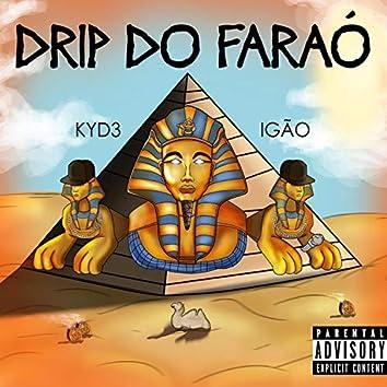 Kyd3 X Igão - Drip do Faraó