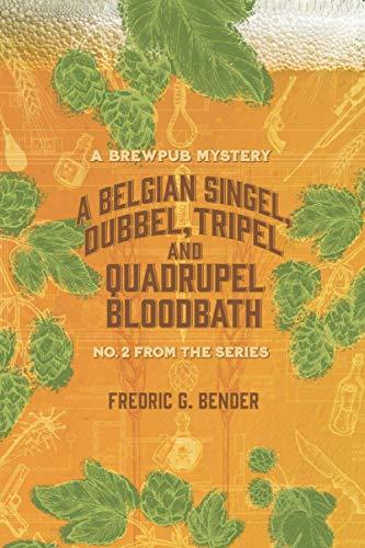 A Singel, Dubbel, Tripel and Quadrupel Bloodbath
