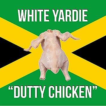 Dutty Chicken
