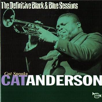 Cat Speaks  - Paris, France 1977 (The Definitive Black & Blue Sessions)