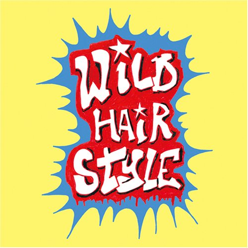 Wild Hair Style[Monthly Hair Stylistics Vol.6]