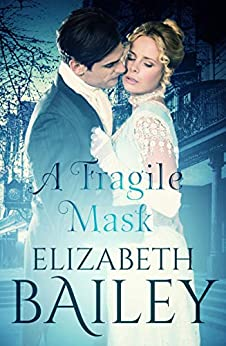 A Fragile Mask by [Elizabeth Bailey]