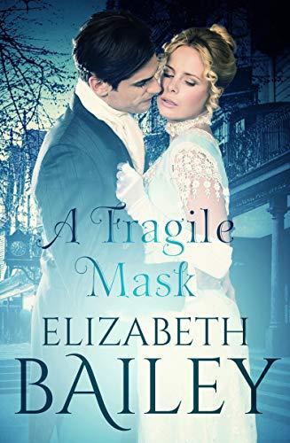 A Fragile Mask by Elizabeth Bailey ebook deal