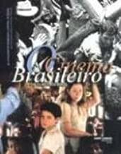 O cinema brasileiro: De O pagador de promessas a Central do Brasil = The films from Brazil : from The given word to Central Station