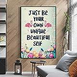 SSHABC Be Your Own Beautiful Self Canvas Wall Art, Decoración Motivacional, Citas motivacionales, Citas Inspiradoras Impresiones Posters-60x80cm Sin Marco
